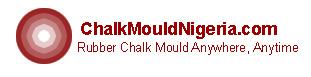 Chalk Mould Nigeria